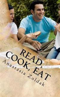 Read, Cook, Eat: Quick Meal Recipes