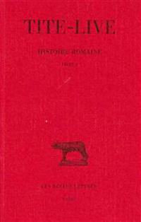 Tite-Live, Histoire Romaine: Tome I: Livre I.