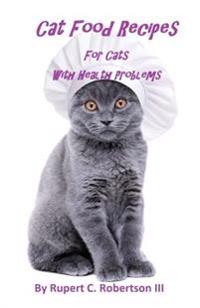 Cat Food Recipes for Cats with Health Problems