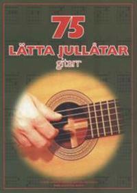 75 lätta jullåtar gitarr