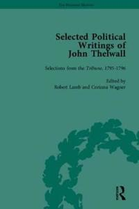 Selected Political Writings Of John Thelwall