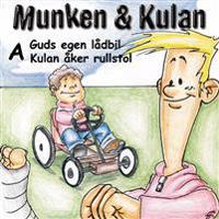 Munken & Kulan A, Guds egen lådbil ; Kulan åker rullstol
