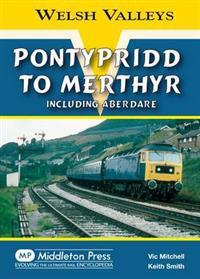 Pontypridd to merthyr - including aberdare