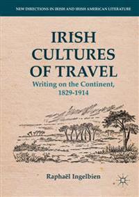 Irish Cultures of Travel