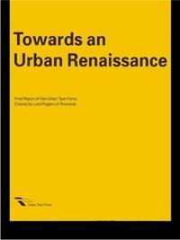 Towards an Urban Renaissance