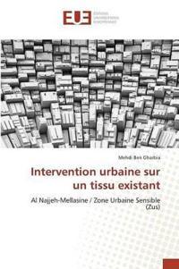Intervention Urbaine Sur Un Tissu Existant