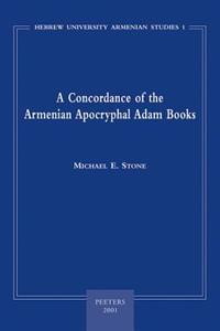 A Concordance of the Armenian Apocryphal Adam Books