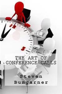 The Art of Conference Calls