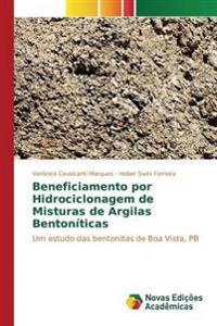 Beneficiamento Por Hidrociclonagem de Misturas de Argilas Bentoniticas