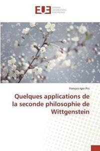 Quelques Applications de la Seconde Philosophie de Wittgenstein