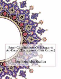 Brief Commentary on Hadeeth Al-Kisaa (Tradition of the Cloak)