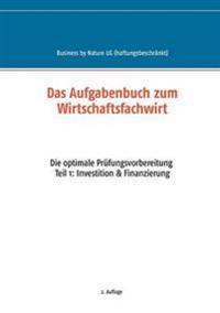 Das Aufgabenbuch zum Wirtschaftsfachwirt
