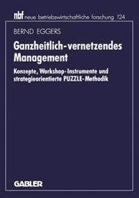 Ganzheitlich-vernetzendes Management