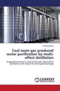 Coal Seam Gas Produced Water Purification by Multi-Effect Distillation