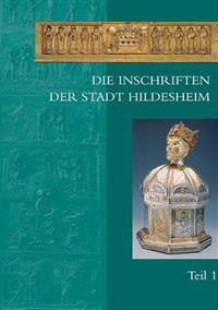 Die Inschriften Der Stadt Hildesheim