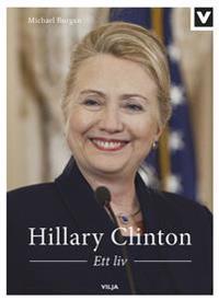 Hillary Clinton - Ett liv