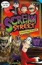 Scream street: uninvited guests