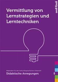 Vermittlung von Lernstrategien und Lerntechniken