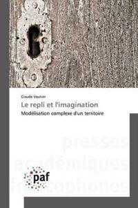 Le Repli Et Limagination