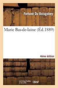 Marie Bas-de-Laine (4e Ed.)