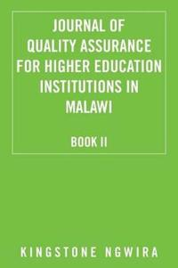 Journal of Quality Assurance for Higher Education Institutions in Malawi