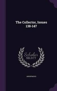 The Collector, Issues 138-147