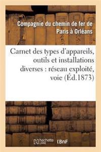Carnet Des Types D'Appareils, Outils Et Installations Diverses