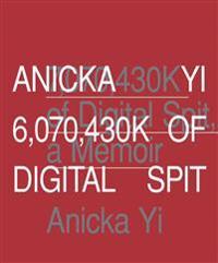 Anicka Yi: 6,070,430k of Digital Spit