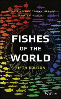Fishes of the World, 5th Edition