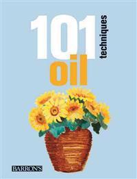 101 Techniques: Oil