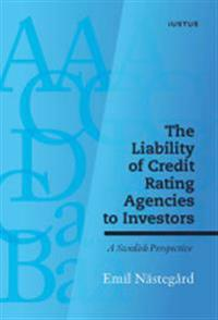The liability of credit rating agencies to investors : a swedish perspective