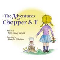 The Adventures of Chopper & T