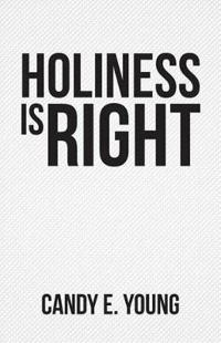 Holiness Is Right