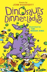 Dinosaurs and Dinner Ladies