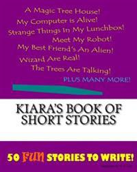 Kiara's Book of Short Stories
