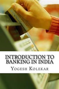 Introduction to Banking in India
