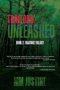 Traitors Unleashed