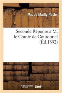 Seconde R�ponse � M. Le Comte de Couronnel