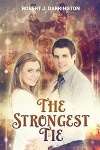 The Strongest Tie: New Adult Contemporary Romance, Clean Contemporary Western Romance, Contemporary Christian Romance, Contemporary Ficti