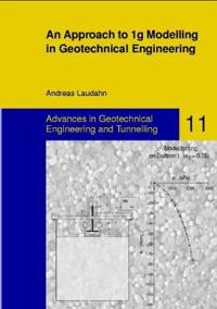 An Approach to 1g Modelling in Geotechnical Engineering With Soiltron