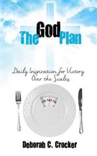 The God Plan: Daily Inspiration for Victory Over the Scales