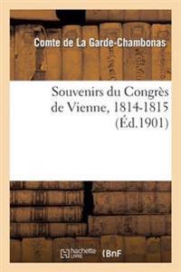 Souvenirs Du Congres de Vienne, 1814-1815