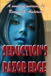Seduction's Razor Edge