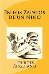 En Los Zapatos de Un Nino