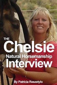 Chelsie Natural Horsemanship Interview