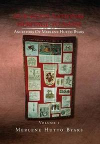 Our Multi-national Heritage to Adam, Ancestors of Merlene Hutto Byars