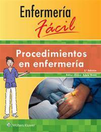 Procedimientos en enfermeria / Nursing Procedures