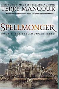 Spellmonger: Book 1 of the Spellmonger Series