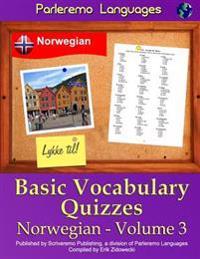 Parleremo Languages Basic Vocabulary Quizzes Norwegian - Volume 3 - Erik Zidowecki   Inprintwriters.org