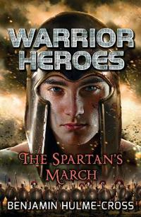 Warrior heroes: the spartans march